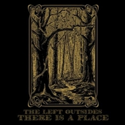 LEFT OUTSIDES - THERE IS A PLACE