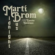 BROM, MARTI -& HER RANCHO NOTORIOUS- - MIDNIGHT BUS