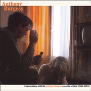 BURGESS, ANTHONY - CONVERSATIONS WITH THE ANTHONY BURGESS...