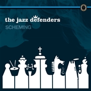 JAZZ DEFENDERS - SCHEMING