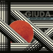 GIUDA - INTERPLANETARY CRAFT/LIFE'S TOO LONG