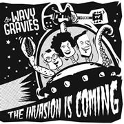 LOS WAVY GRAVIES - THE INVASION IS COMING