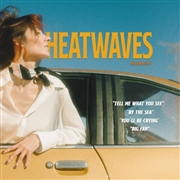 HEATWAVES - HEATWAVES #3