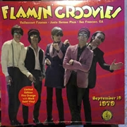FLAMIN' GROOVIES - LIVE IN SAN FRANCISCO, 1979 (VAILLANCOURT FOUNTAIN)