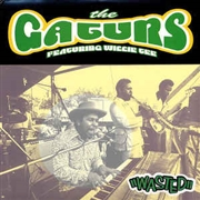 GATURS FEATURING WILLIE TEE - WASTED
