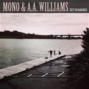 "MONO & A.A. WILLIAMS - EXIT IN DARKNESS/WINTER LIGHT (10"")"