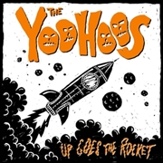 YOOHOOS - UP GOES THE ROCKET
