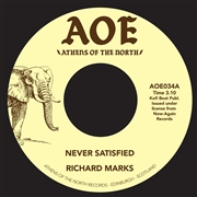 MARKS, RICHARD - NEVER SATISFIED/DID YOU EVER LOSE SOMETHING