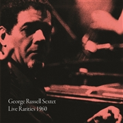 RUSSELL, GEORGE -SEXTET- - LIVE RARITIES 1960