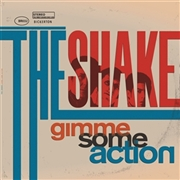 SHAKE (SPAIN) - GIMME SOME ACTION