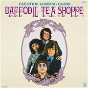 ELECTRIC LOOKING GLASS - DAFFODIL TEA SHOPPE/DREAM A DREAM