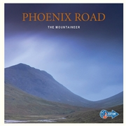 PHOENIX ROAD - THE MOUNTAINEER