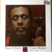 MINGUS, CHARLES - BLUES & ROOTS (BLUE)