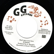 BROWN, AL/GG'S ALL STARS - DON'T GIVE YOUR LOVE/PT. 2 LOVING DUB