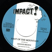BROWN, DENNIS - FOOT OF THE MOUNTAIN/VERSION