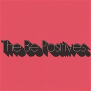 BE POSITIVES - THE BE POSITIVES