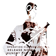 OPERATION CLEANSWEEP - RELEASE NOW! HUNGRY FOR POWER