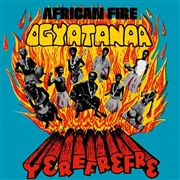 OGYATANAA SHOW BAND - AFRICAN FIRE - YEREFREFRE