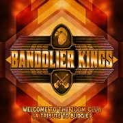 BANDOLIER KINGS - WELCOME TO THE ZOOM CLUB