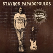 PAPADOPOULOS, STAVROS - SPIRITS ON THE RISE
