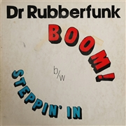 DR. RUBBERFUNK - MY LIFE AT 45 PART 4