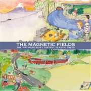 MAGNETIC FIELDS - THE WAYWARD BUS/DISTANT PLASTIC TREES