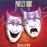 MOTLEY CRUE - THEATRE OF PAIN (COL)