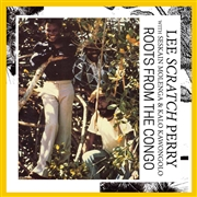 PERRY, LEE -WITH SESKAIN MOLENGA & KALO KAWONGOLO- - ROOTS FROM THE CONGO
