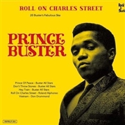 PRINCE BUSTER - ROLL ON CHARLES STREET