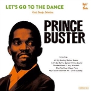 PRINCE BUSTER - LET'S GO TO THE DANCE (2LP)