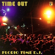 FLORIO TIME DJ - TIME OUT