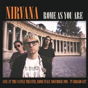 NIRVANA - ROME AS YOU ARE