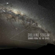 SORGINI, GIULIANO - SOUNDS FROM THE FAR SPACE