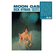 HYMAN, DICK -& MARY MAYO- - MOON GAS