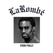 LAROMBE - FROM PHILLY