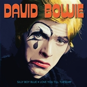 BOWIE, DAVID - (BLUE) SILLY BOY BLUE/LOVE YOU TIL' TUESDAY