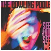 DOWLING POOLE - SEE YOU SEE ME