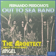 PERDOMO, FERNANDO -'S OUT TO SEA BAND- - THE ARCHITECT/ANGEL