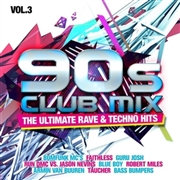 VARIOUS - 90S CLUB MIX, VOL. 3: ULTIMATE RAVE & TECHNO HITS (2CD)