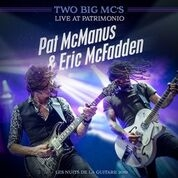TWO BIG MC'S (PAT MCMANUS & ERIC MCFADDEN) - LIVE AT PATRIMONIO