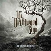 DRIFTWOOD SIGN - BROKEN TIMES