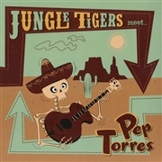 "JUNGLE TIGERS - MEET PEP TORRES (10"")"