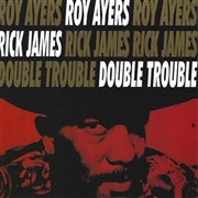 AYERS, ROY - DOUBLE TROUBLE