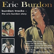 BURDON, ERIC - BURDON TRACKS: ERIC BURDON STORY