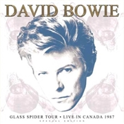 BOWIE, DAVID - GLASS SPIDER TOUR: LIVE IN CANADA 1987 (3LP)