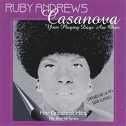ANDREWS, RUBY - CASANOVA - YOUR PLAYING DAYS ARE OVER