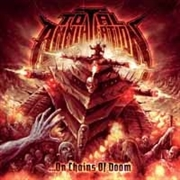 TOTAL ANNIHILATION - ON CHAINS OF DOOM