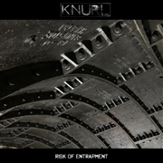 KNURL - RISK OF ENTRAPMENT