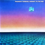 SANDERS, PHAROAH - JOURNEY TO THE ONE (2LP/180GR)