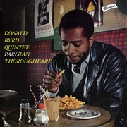 BYRD, DONALD -QUINTET- - PARISIAN THOROUGHFARE